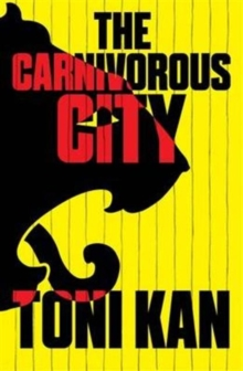 The Carnivorous City, Paperback Book