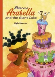 Princess Arabella and the Giant Cake, Paperback Book