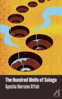 The Hundred Wells of Salaga, Paperback Book