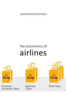 The Economics of Airlines, Paperback / softback Book