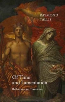 Of Time and Lamentation, Hardback Book