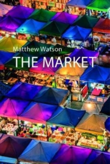 The Market, Paperback Book