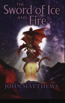 The Sword of Ice and Fire, Paperback Book