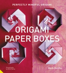 Perfectly Mindful Origami - Origami Paper Boxes, Paperback Book