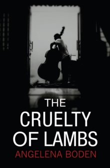 The Cruelty of Lambs, Paperback Book