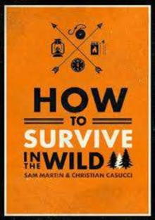 How to Survive in the Wild, Paperback / softback Book