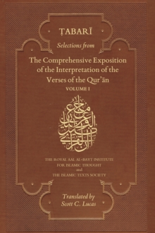 Selections from the Comprehensive Exposition of the Interpretation of the Verses of the Qur'an : Volume 1, Paperback Book