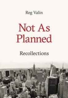 Not as Planned : Recollections, Hardback Book