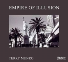 Empire of Illusion : Terry Munro, Hardback Book