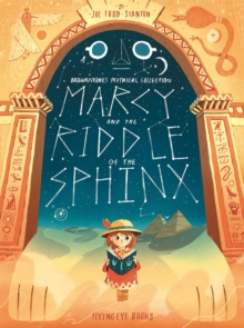 Brownstone's Mythical Collection : Marcy and the Riddle of the Sphinx, Hardback Book