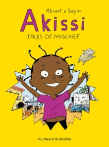 Akissi: Tales of Mischief, Paperback Book