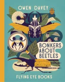 Bonkers about Beetles, Hardback Book