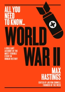 World War Two : A graphic account of the greatest and most terrible event in human history, Paperback / softback Book