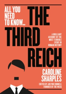 The Third Reich : The Rise and Fall of the Nazis, Paperback / softback Book