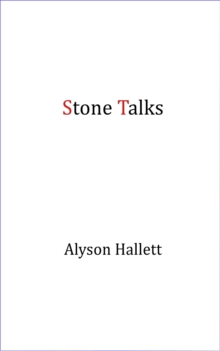Stone Talks, Paperback / softback Book