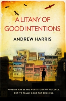 A Litany of Good Intentions, Paperback Book