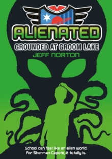 Alienated: Grounded at Groom Lake, Paperback / softback Book