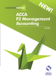 F2 MANAGEMENT ACCOUNTING, Paperback Book