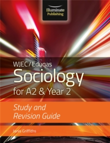 WJEC/Eduqas Sociology for A2 & Year 2: Study & Revision Guide, Paperback / softback Book