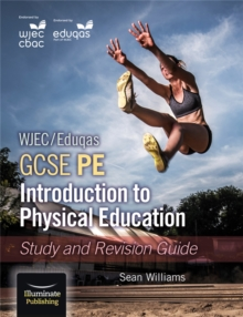 WJEC/Eduqas GCSE PE: Introduction to Physical Education: Study and Revision Guide, Paperback / softback Book