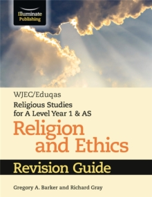 WJEC/Eduqas Religious Studies for A Level Year 1 & AS - Religion and Ethics Revision Guide, Paperback / softback Book