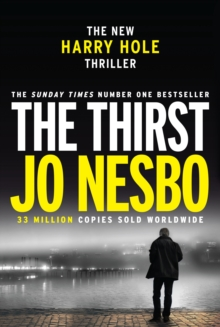 The Thirst : Harry Hole 11, Hardback Book