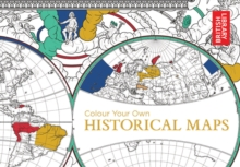 Colour Your Own Historical Maps, Paperback / softback Book