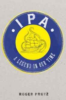 IPA : A Legend in Our Time, Hardback Book