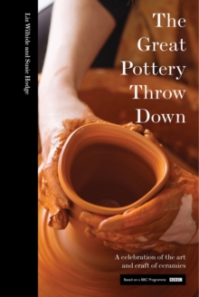 The Great Pottery Throw Down, Hardback Book