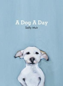 A Dog A Day, Hardback Book