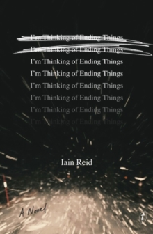 I'm Thinking of Ending Things, Paperback Book