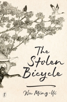 The Stolen Bicycle, Paperback / softback Book