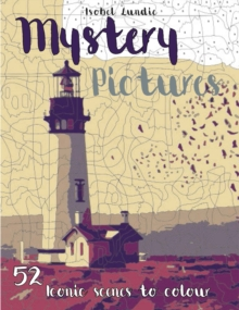 Mystery Pictures : Iconic Scenes To Colour and Reveal, Other book format Book