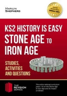 KS2 History is Easy: Stone Age to Iron Age (Studies, Activities & Questions), Paperback Book