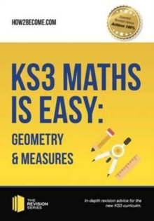 KS3 Maths is Easy: Geometry & Measures. Complete Guidance for the New KS3 Curriculum, Paperback Book