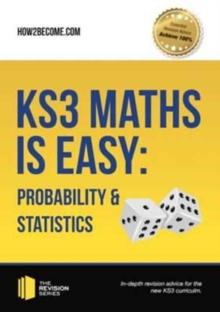KS3 Maths is Easy: Probability & Statistics. Complete Guidance for the New KS3 Curriculum, Paperback / softback Book