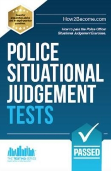 Police Situational Judgement Tests : 100 Practice Situational Judgement Exercises, Paperback Book