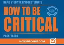 HOW TO BE CRITICAL POCKETBOOK, Paperback Book