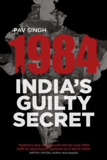 1984: India's Guilty Secret, Paperback Book