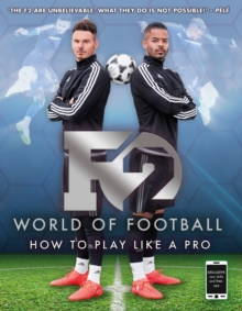 F2 World of Football : How to Play Like a Pro (Skills Book 1), EPUB eBook