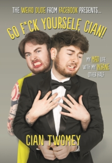 Go F*ck Yourself, Cian!, Hardback Book