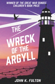 The Wreck of the Argyll, Paperback / softback Book