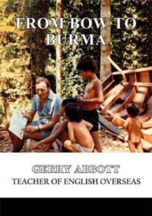 From Bow to Burma, Paperback / softback Book