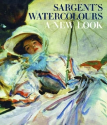 Sargent : The Watercolours, Hardback Book