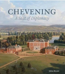 Chevening : A Seat of Diplomacy, Hardback Book