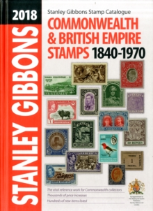 2018 COMMONWEALTH & EMPIRE STAMPS 1840-1970, Hardback Book