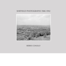 Sheffield Photographs 1988-1992, Hardback Book