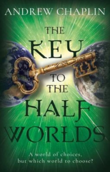The Key To The Half Worlds, Paperback Book