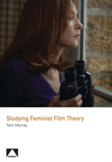 Studying Feminist Film Theory, Paperback / softback Book