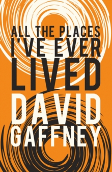 All the Places I've Ever Lived, Paperback / softback Book